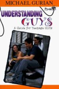 image of Understanding Guys: A Guide for Teenage Girls (Plugged In)