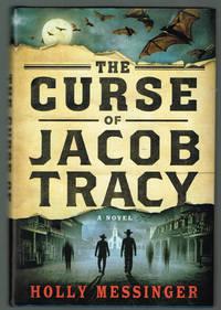 The Curse of Jacob Tracy: A Novel