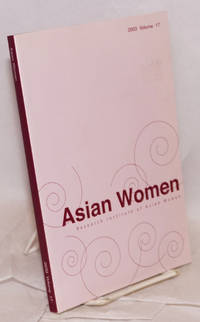 Asian women; a biannual journal: Winter 2003 volume 17