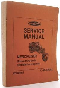 image of Mercruiser Stern Drive Units and Marine Engines: Service Manual, Vol. 1- C-90-68648
