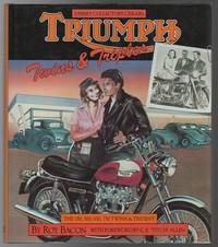 Triumph Twins & Triples The 350, 500, 650, 750 Twins and Trident.