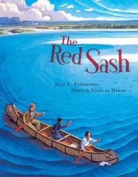 The Red Sash by Jean E. Pendziwol - Hardcover - 2005 - from ThriftBooks (SKU: G088899589XI3N10)