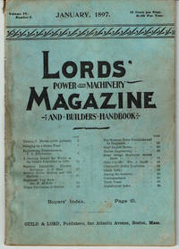 image of LORD'S POWER AND MACHINERY MAGAZINE AND BUILDERS' HANDBOOK. (Volume 4, Number 6. January, 1897).