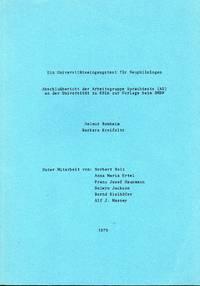 Ein Universitätseingangstest für Neuphilologen Abschlußebericht der Arbeitsgruppe Sprachtests (AS) an der Universität zu Köln zur Vorlage beim BMBW