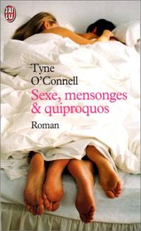 Sexe  mensonges et quiproquos by Tyne O'Connell  Nathalie Vernay - Paperback - 2004 - from davidlong68 (SKU: 325603)
