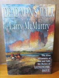 image of Dead Man's Walk - (Book #3 in the Lonesome Dove Series)