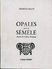 Opales suivi de Sémélé