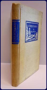 CHEECHAKO.    THE STORY OF AN ALASKAN BEAR HUNT