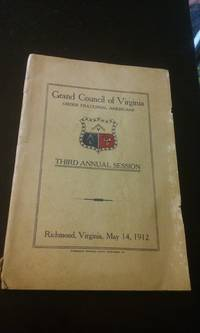 Official Proceedings of the Third Annual Session, Grand Council of Virginia, Order Fraternal Americans