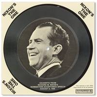Nixon's The One. Excerpts From Richard M. Nixon's Nomination Acceptance Speech August 8, 1968 (Promotional Post-Card Incorporating 33-1/3 rpm Sound Recording)