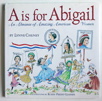 image of A is for Abigail: An Almanac of Amazing American Women