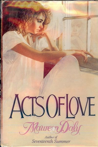 1986. DALY, Maureen. ACTS OF LOVE. NY: Scholastic Inc., . 8vo., cloth & boards in dust jacket. First...