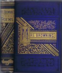 The Poetical Works of Elizabeth Barrett Browning Complete in One Volume