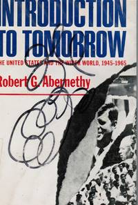 Introduction to Tomorrow: the United States and the Wider World, 1945-1965
