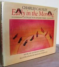 Early in the morning : a collection of new poems (with music by Anthony Castro)