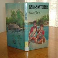 BABY-SNATCHER By SUSAN TERRIS 1984 FIRST EDITION