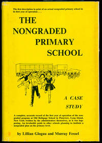The Nongraded Primary School: A Case Study
