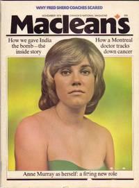 MacLean's Canada's National Magazine, November 1974, - Anne Murray on Cover, How We Gave India the Bomb, Fred Shero:  Coaching Scared, Colombo Discovers Canadianisms, +++