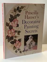 Priscilla Hauser's Decorative Painting Secrets