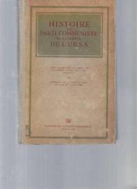 Histoire du Parti Communiste / Bolchévik / de l'U.  R.  S.  S