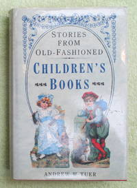image of Stories from Old-Fashioned Children's Books
