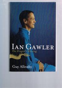 Ian Gawler: The Dragon's Blessing by Guy Allenby (Paperback, 2008)