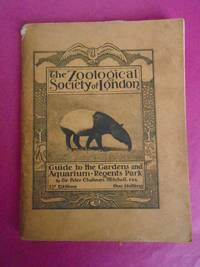 THE ZOOLOGICAL SOCIETY OF LONDON GUIDE TO THE GARDENS AND AQUARIUM - REGENTS PARK 31st Edition