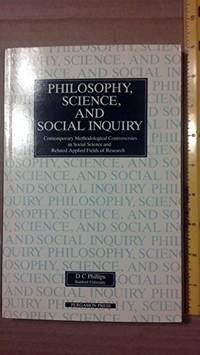 Philosophy  Science and Social Inquiry: Contemporary Methodological Controversies in Social Science and Related Applied Fields of Research