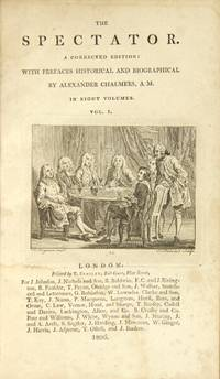 The spectator. A corrected edition: with prefaces historical and biographical by Alexander Chalmers