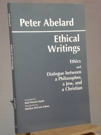 Ethical Writings: 'Ethics' and 'Dialogue Between a Philosopher, a Jew and a Christian'
