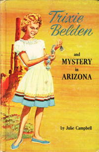 TRIXIE BELDEN AND THE MYSTERY IN ARIZONA. #6.