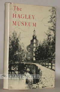 HAGLEY MUSEUM, A STORY OF EARLY INDUSTRY ON THE BRANDYWINE