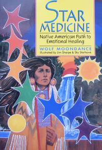 image of Star Medicine: Native American Path to Emotional Healing
