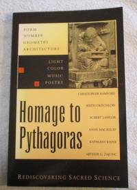 Homage to Pythagoras : Rediscovering Sacred Science