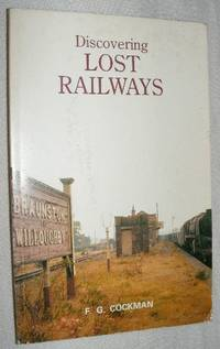Discovering Lost Railways