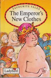 The Emperor's New Clothes [Favourite Tales]