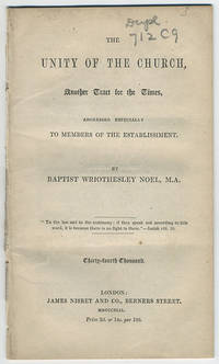 The unity of the Church, another tract for the times, addressed especially to members of the establishment.