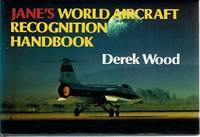 Jane's World Aircraft Recognition Handbook by Wood Derek - Hardcover - Reprint - 1984 - from Marlowes Books and Biblio.com
