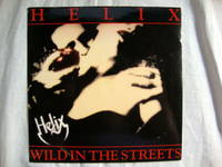 Helix, Wild In The Streets / Storm 7' 45
