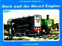 The Railway Series  No. 13 : Duck and the Diesel Engine (Classic Thomas the Tank Engine)