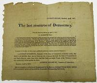 """COURANT-OFFICE, HARTFORD, APRIL 1, 1817. THE LAST RESOURCE OF DEMOCRACY. FROM THE AMERICAN MERCURY OF APRIL 1, 1817. """"A MAMMOTH TAX!"""" by [Connecticut] - 1817 - from David M. Lesser, Fine Antiquarian Books LLC and Biblio.com"""