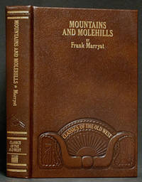 image of Mountains and Molehills: Classics of the Old West