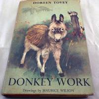 Donkey Work ... Illustrated By Maurice Wilson
