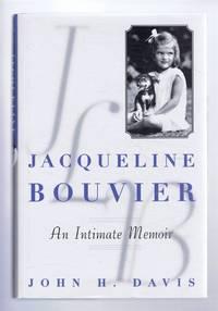Jacqueline Bouvier, An Intimate Memoir