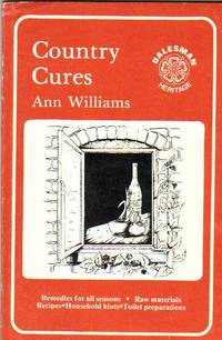 Country Cures:  Remedies for All Seasons   -(SIGNED)-