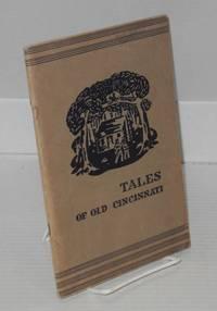 image of Tales of Old Cincinnati
