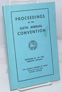 image of Proceedings of the Sixth Annual Convention. September 23-29, 1946.  Toronto, Onatario