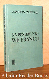 Na Posterunku We Francji by  Stanislaw Zabiello - Paperback - 1967 - from Pilgrim Reader Books - IOBA and Biblio.co.uk