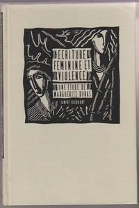 Ecriture Feminine Et Violence: Une Etude De Marguerite Duras [French  Edition] [Scripture and Feminine Violence: a Study from Marguerite Duras]