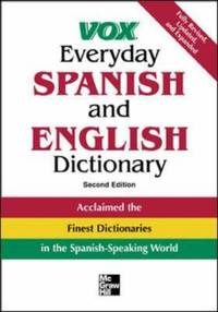Vox Everyday Spanish and English Dictionary by Vox Staff  - Hardcover  - 2005  - from ThriftBooks (SKU: G0071452788I5N00)